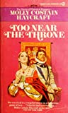 Too near the Throne, Penguin Books Staff, 045105945X