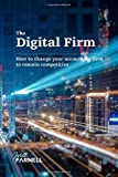 The Digital Firm: How to change your accounting firm to remain competitive