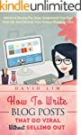Blogging: How To Write Blog Posts Tha...