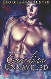 Guardian Unraveled (Fallen Guardians 3)