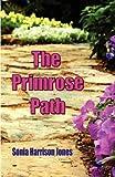 The Primrose Path, Sonia Jones, 0978176146