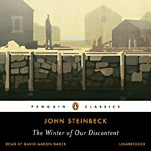 The Winter of Our Discontent Audiobook by John Steinbeck Narrated by David Aaron Baker