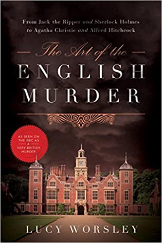 : The Art of the English Murder: From Jack the