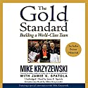 The Gold Standard: Building a World-Class Team Audiobook by Mike Krzyzewski Narrated by Jamie K. Spatola
