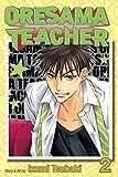 Oresama Teacher, Vol. 2 by Izumi Tsubaki (2011-05-03)