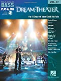 Dream Theater: Bass Play-Along Volume 47 Book/Online Audio (Hal Leonard Bass Play-Along)