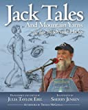Jack Tales and Mountain Yarns, Julia Taylor Ebel, 1933251646