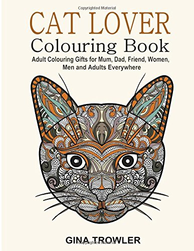 Cat Lover Adult Colouring Book Best Gifts For Mum Dad Friend