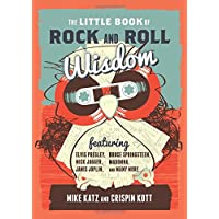 The Little Book of Rock and Roll Wisdom