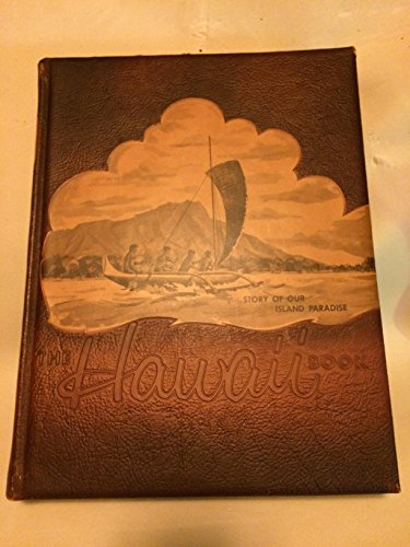 Island Paradise Leather - The Hawaii Book: Story of Our Island Paradise