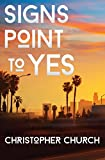 Signs Point to Yes (The Mason Braithwaite Paranormal Mystery Series Book 1)
