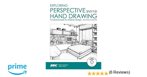 Exploring Perspective Hand Drawing Second Edition Stephenie Sipp Cheryl Taylor 9781585039012 Amazon Books