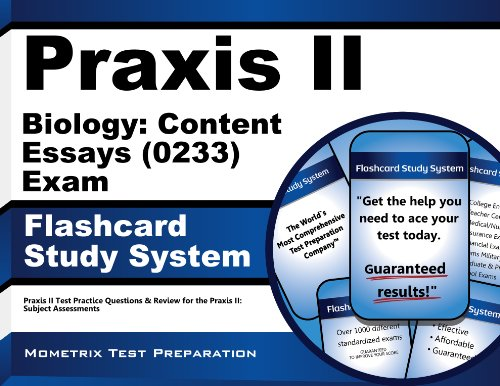 Praxis II Biology: Content Essays (0233) Exam Flashcard Study System: Praxis II Test Practice Questions & Review for the Praxis II: Subject Assessments (Cards)