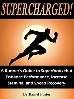 Supercharged Superfoods Performance Increase Recovery ebook product image