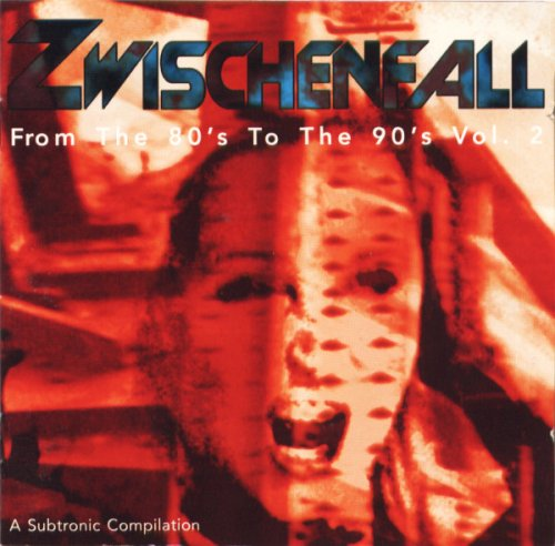 Zwischenfall   From The 80S To The 90S Vol  2