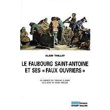 Faubourg Saint-Antoine et ses faux-ouvriers