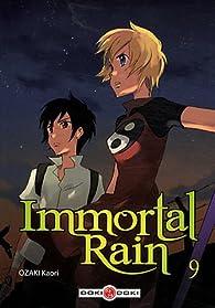 Immortal Rain, tome 9 par Kaori Ozaki