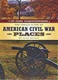 The Ideals Guide to American Civil War Places