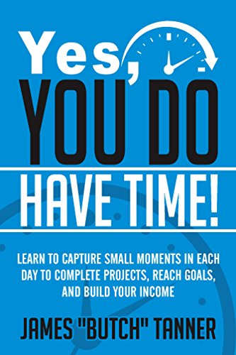 Yes, You Do Have Time! by James Tanner ebook deal