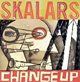 Change Up by Skalars (1999-01-19)