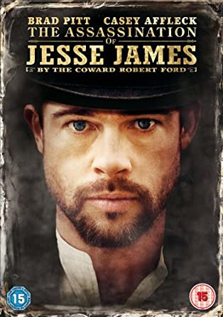 The Assassination of Jesse James by the Coward Robert Ford [DVD] [2007]