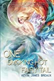 img - for One Smoking Hot Fairy Tail (The Water Kingdom) book / textbook / text book