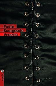 Venezia par Pierre Bourgeade