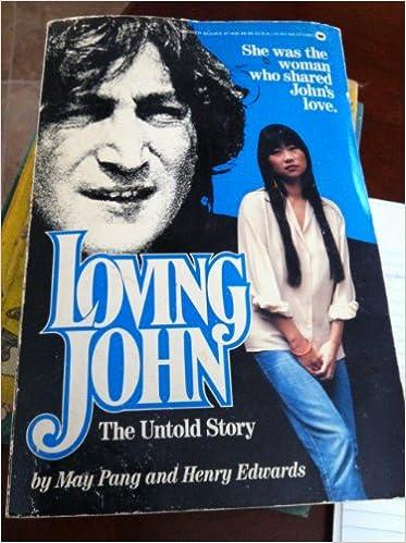 Loving John The Untold Story