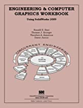 Engineering & Computer Graphics Workbook Using SolidWorks 2009