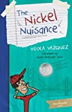 The Nickel Nuisance (The Coin Chronicles) (Volume 1)