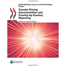 Amazon the g20 books oecdg20 base erosion and profit shifting project transfer pricing documentation and country by country reporting action 13 2015 final report fandeluxe Images