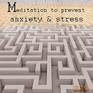 Meditation to Prevent Anxiety & Stress Speech