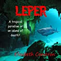 The Leper Audiobook by Elizabeth Cameron Narrated by Paul Cameron