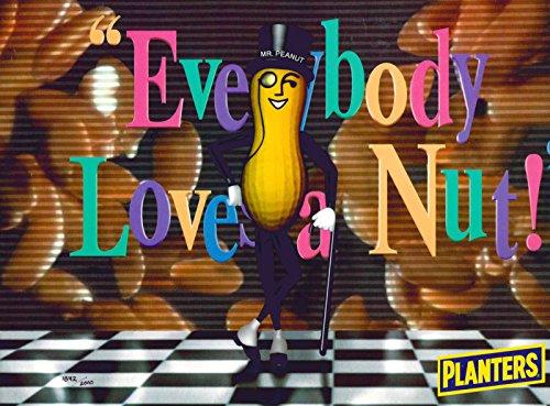 Everybody Loves A Nut Planters Mr. Peanuts Ltd Ed Lithocel - Everybodys Nuts