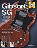 Gibson SG Manual - Includes Junior, Special, Melody
