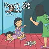 Don't Sit on Her!, Karine Wong, 1479769126