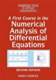 img - for A First Course in the Numerical Analysis of Differential Equations [ A FIRST COURSE IN THE NUMERICAL ANALYSIS OF DIFFERENTIAL EQUATIONS BY Iserles, Arieh ( Author ) Dec-29-2008 book / textbook / text book