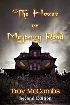 The House on Mayberry Road by [McCombs, Troy]