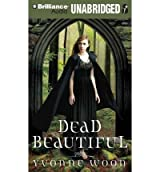 [ Dead Beautiful ] By Woon, Yvonne ( Author ) [ 2010 ) [ Compact Disc ]