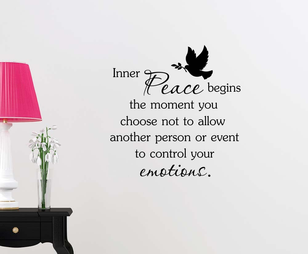 Inner peace begins the moment you choose not to allow another person or event Love classroom college dorm vinyl saying lettering wall art inspirational sign wall quote decor