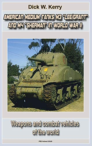 """American Medium Tanks M3 """"Lee/Grant"""" and M4 """"Sherman"""" for sale  Delivered anywhere in USA"""