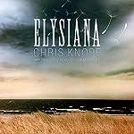 Elysiana | Chris Knopf