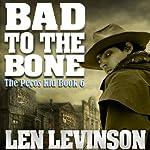 Bad to the Bone | Len Levinson