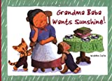 Grandma Baba Wants Sunshine!, Wakiko Sato, 0804835683