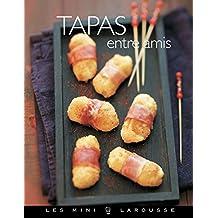 Tapas entre amis (Les Mini Larousse - Cuisine) (French Edition)