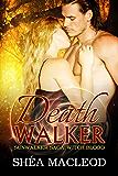 Deathwalker (Sunwalker Saga: Witchblood Book 2)