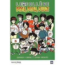 Collège Fou Fou Fou (le) - Kimengumi Vol.3