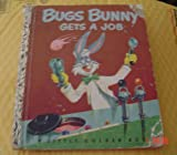 img - for Bugs Bunny Gets a Job book / textbook / text book