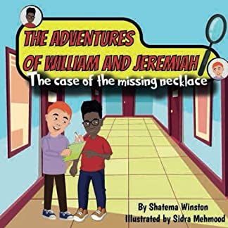 The Adventures of William and Jeremiah: The Case of the Missing Necklace
