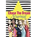 Chase The Dream Journal